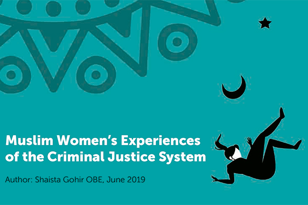Muslim women's experiences of the criminal justice system
